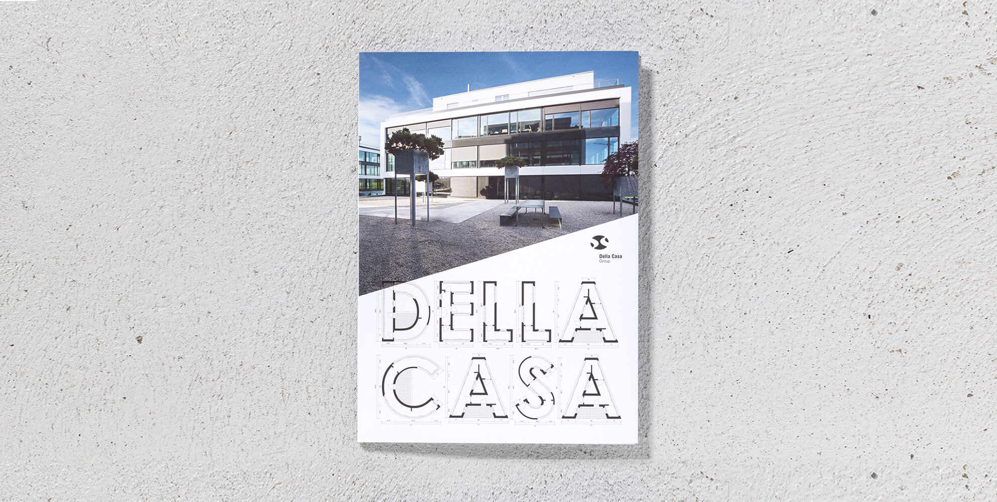 Für die Della Casa Group auf Werte gebaut